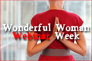 Wonderful Woman Webinar Week